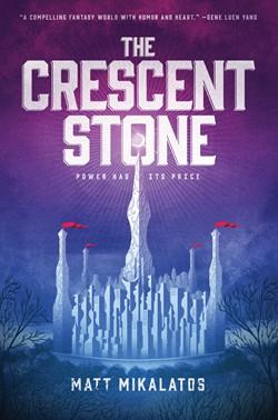 High School Fiction The Crescent Stone