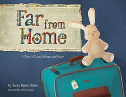 Book cover of Far from Home children's book by Sarah Parker Rubio, published by Tyndale House