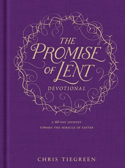 The Promise of Lent Devotional book cover, purple with gold lettering, by author Chris Tiegreen, published by Tyndale House