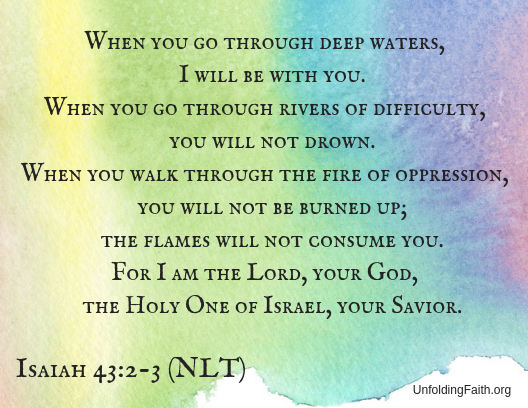 Scripture text Isaiah 43:2-3 from the New Living Translation demonstrating God's love for us all