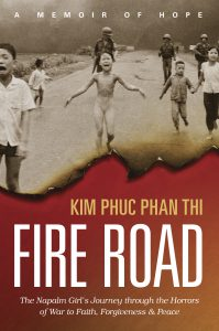 Cover of her book, Fire Road. In it Kim relates how hard it was to follow God's command to forgive.