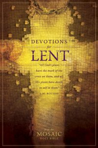 Front cover image of the book Devotions for Lent, a great resource for reflecting on Jesus' sacrifice for us at Easter, preparing our hearts for Lent.