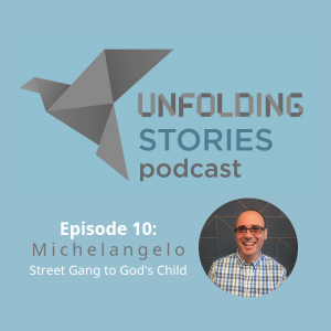 Michelangelo is the final guest speaker of the first season of Unfolding Stories Christian testimony podcast. His incredible testimony takes us from gang activity on the streets, to becoming a committed follower of Christ, through addictions and challenging times.