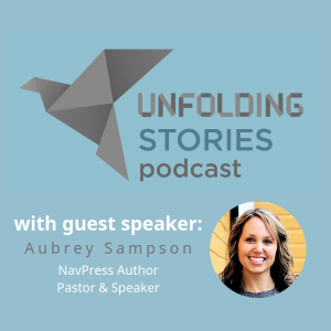Image of episode 2's guest speaker, Aubrey Sampson. Her testimony tells of how God called loudly to her as she was questioning His power and promises.