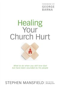 Front cover image of the book, Healing Your Church Hurt, one of our recommended resources for this week's episode of Unfolding Stories, our Christian testimony podcast.