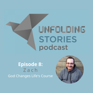Image of Unfolding Stories' episode 8 guest speaker, Zach. Zach's amazing Christian testimony shows how a relationship with God can totally change the path of your life.