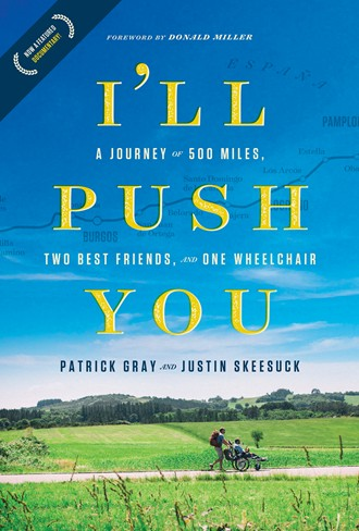 The front cover of their book, I'll Push You, by Justin Skeesuck and Patrick Gray
