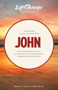 Front cover image of the book Life Change, John, by The Navigators. A Gospel of John Bible study guide, perfect to help you start reading the Bible!