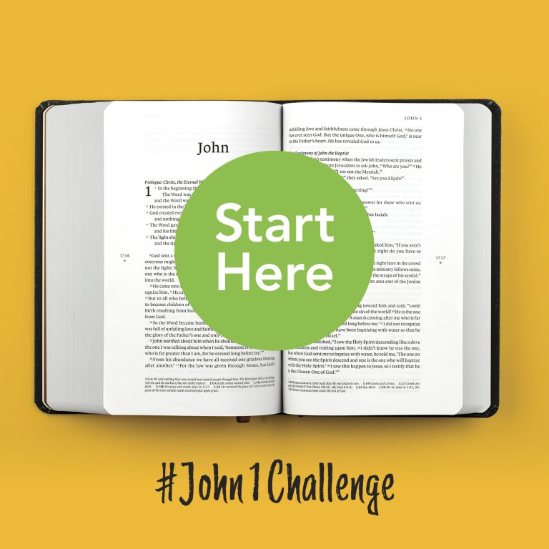 A Bible sits open at the Book of John on a yellow background. The hashtag John 1 Challenge, and a pop out sticker saying 'Start here' accompany the Bible. This picture states that John is the place to start reading the Bible!